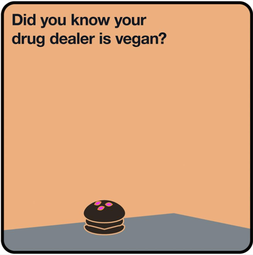 Golocalprov Ri S New 500k Campaign Asks Is Your Drug Dealer A Vegan