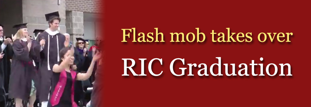 Flash Mob Takes Over RIC Graduation