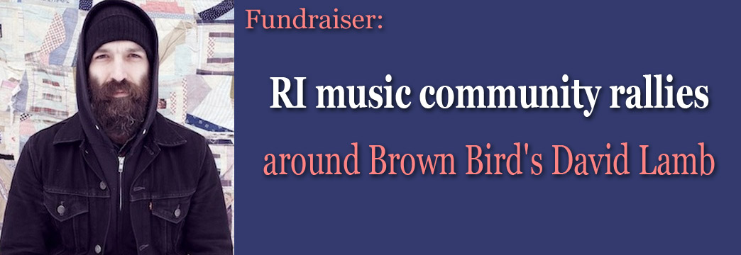 RI Music Community Rallies Around Brown Bird's David Lamb
