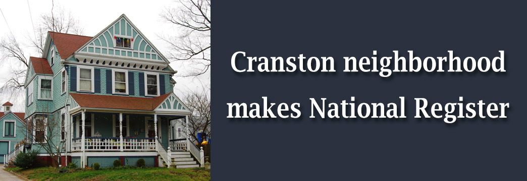 Cranston Neighborhood Named To National Register