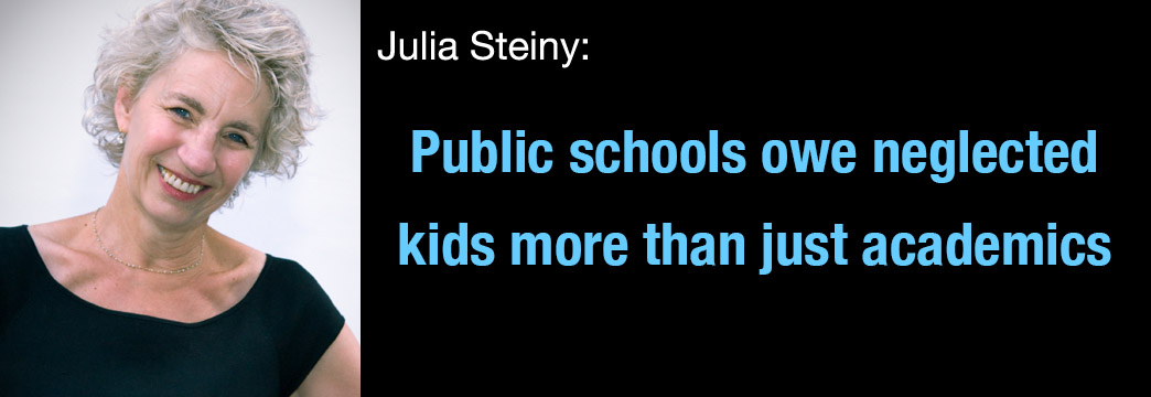 Julia Steiny: Public Schools Owe Neglected Kids More Than Academics