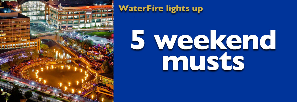 5 Weekend Musts: First Full WaterFire Of The Season + More