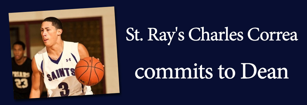 R.I. Basketball Star Charles Correa of St. Ray's Commits to Dean