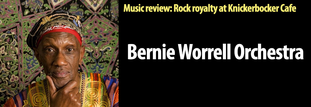 MUSIC: Bernie Worrell Orchestra—Rock Royalty in Westerly