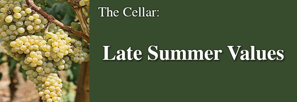 The Cellar: Late Summer Values