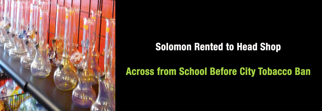 Solomon Rented to Head Shop Across from School Before City Tobacco Ban