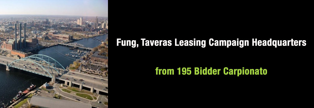 Fung, Taveras Leasing Campaign Headquarters from 195 Bidder Carpionato