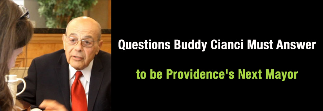 Questions Buddy Cianci Must Answer to be Providence's Next Mayor