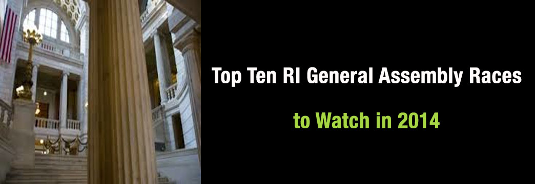 Top Ten RI General Assembly Races to Watch in 2014