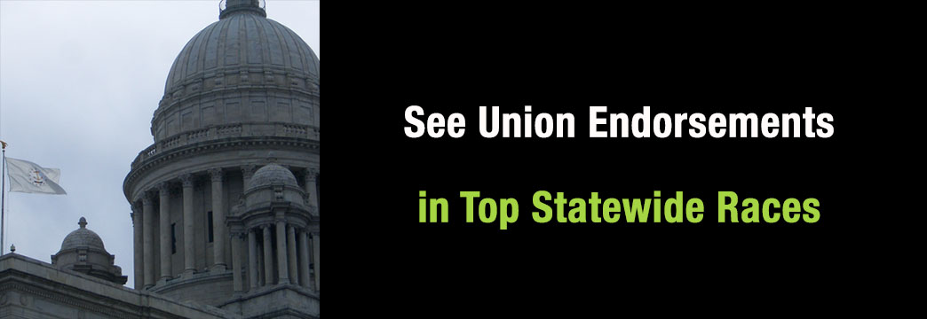 See Union Endorsements in Top Statewide Races