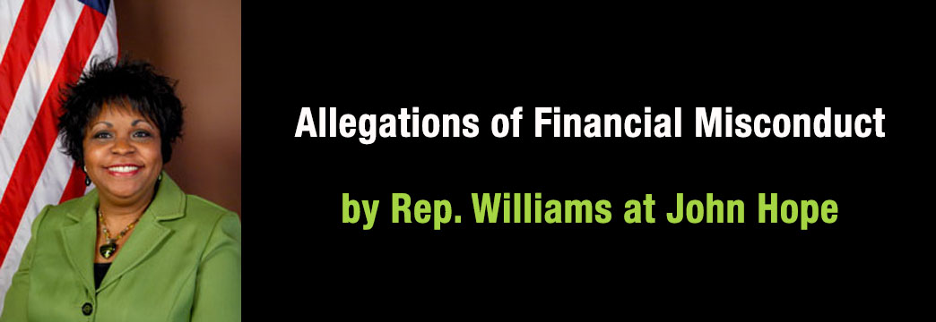 Allegations of Financial Misconduct by Rep. Williams at John Hope