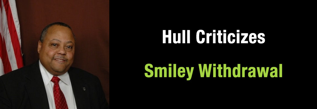 Hull Criticizes Smiley Withdrawal
