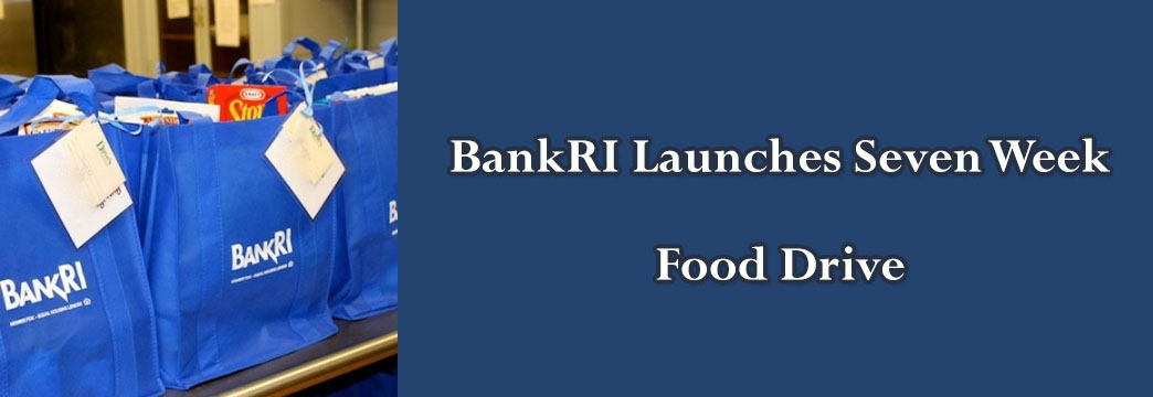 BankRI Launches Seven Week Food Drive