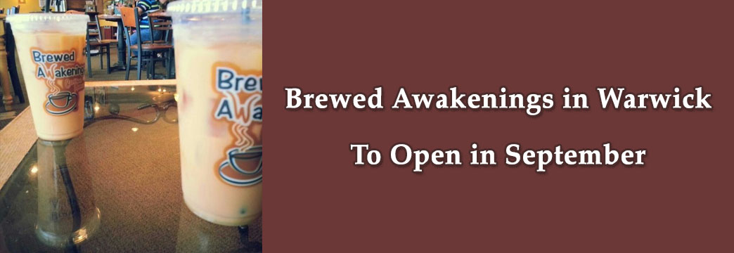 Brewed Awakenings in Warwick To Open in September