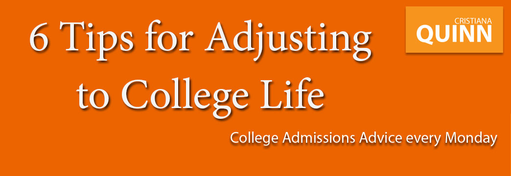College Admissions: 6 Tips for Adjusting to College Life