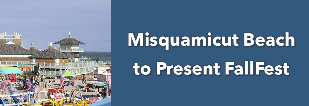 Misquamicut Beach to Present FallFest