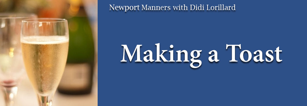 Newport Manners & Etiquette: Making a Toast