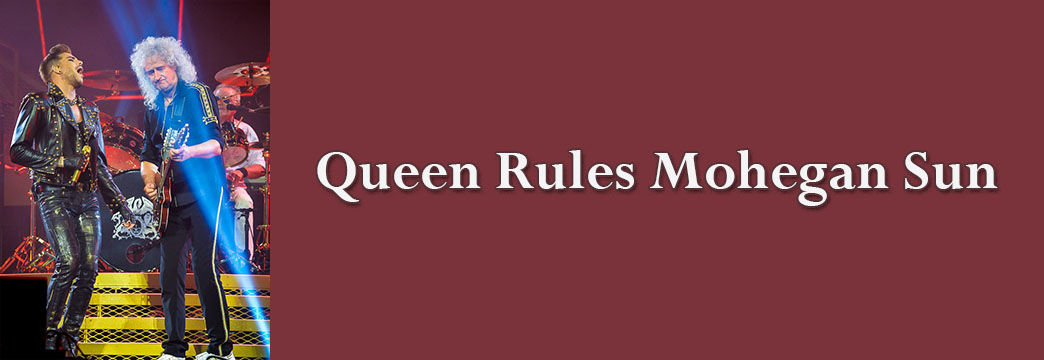 Queen Rules Mohegan Sun
