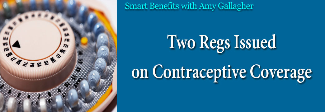 Smart Benefits: Two Regs Issued on Contraceptive Coverage