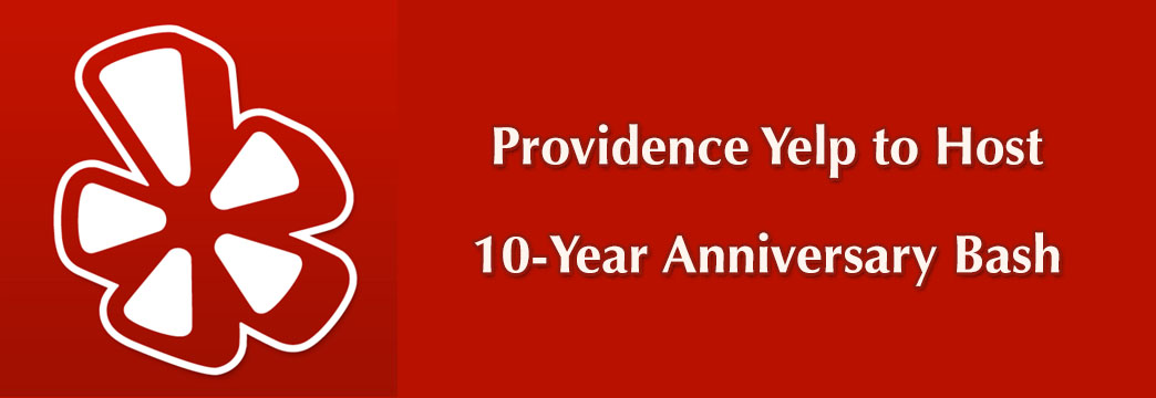 Yelp Providence to Host 10-Year Anniversary Bash